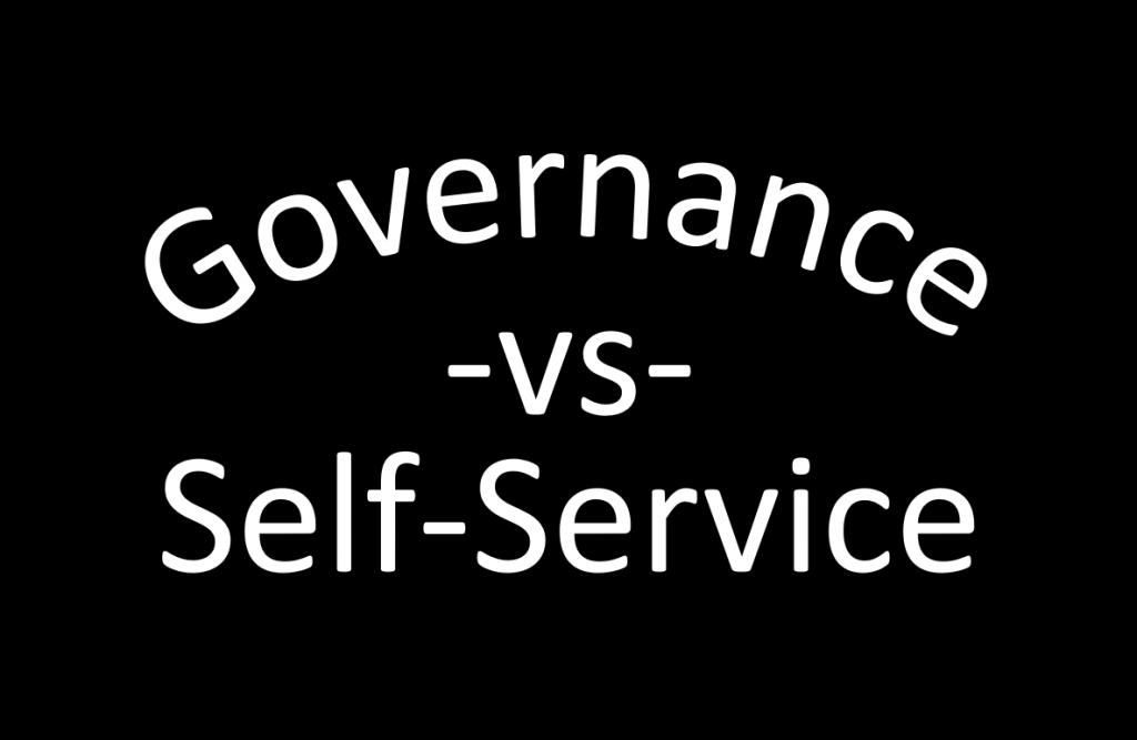 Companies do not have to choose between governance and self-service